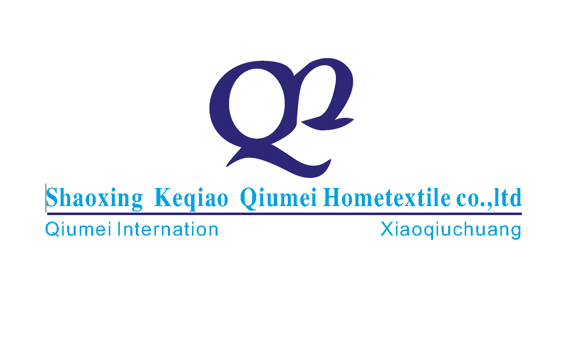 SHAOXING KEQIAO QIUMEI HOMETEXTILE CO.,LTD