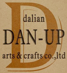 DALIAN DAN-UP ARTS & CRAFTS CO.,LTD