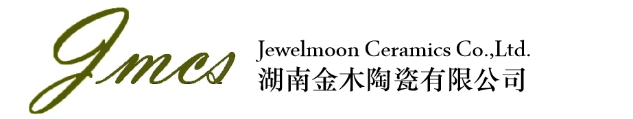 Hunan Jewelmoon Ceramics Co.,Ltd