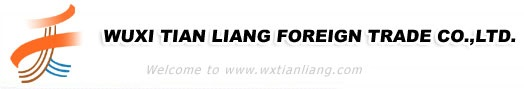 WUXI TIAN LIANG FOREIGN TRADE CO.,LTD