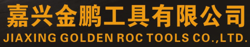 JIAXING GOLDEN ROC TOOLS CO.,LTD