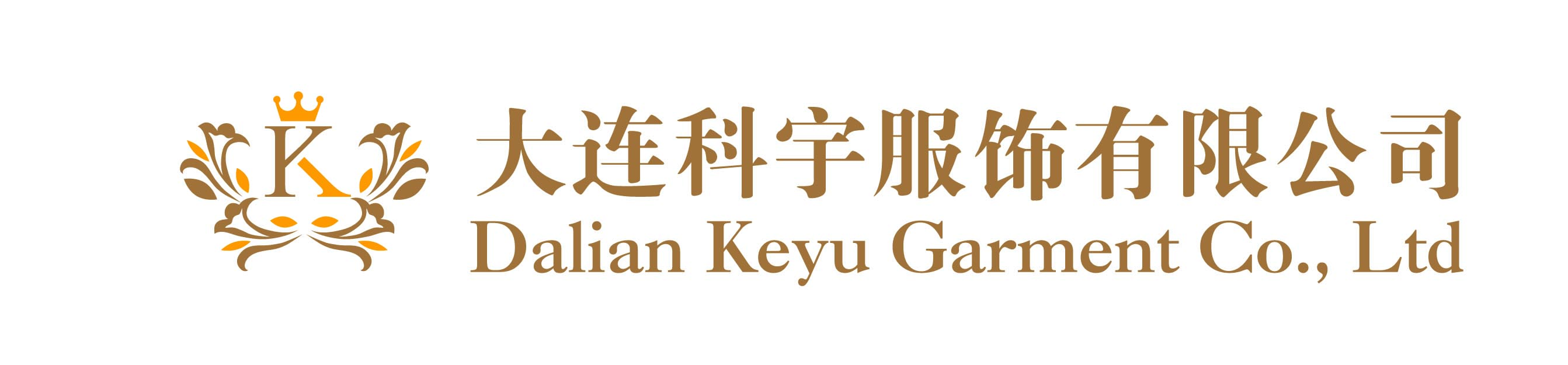 DALIAN KEYU FASHION CO., LTD